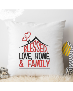 Blessed Love Home Family Embroidery Design
