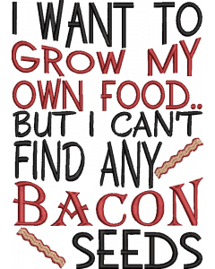 Bacon Seeds embroidery design