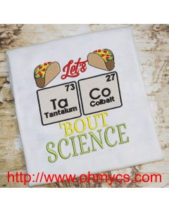 TaCo bout Science Embroidery Design