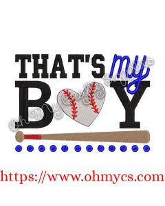 That's My Boy Baseball Embroidery Design