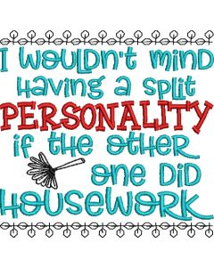 Split Personality Housework Embroidery Design