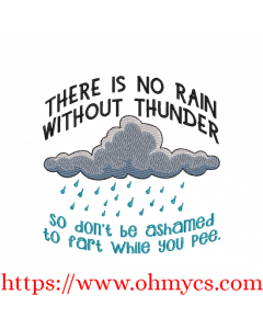 No Thunder without Rain Embroidery Design