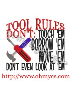 Tool Rules Embroidery Design / Man / Dad / Father / Cave / Tools