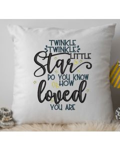 Twinkle Twinkle Loved you are Embroidery Design