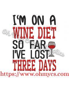 Wine Diet Three Days Embroidery Design
