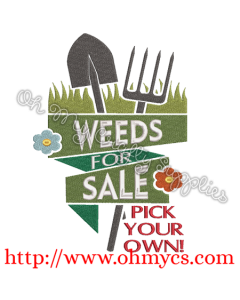 Weeds For Sale Embroidery Design