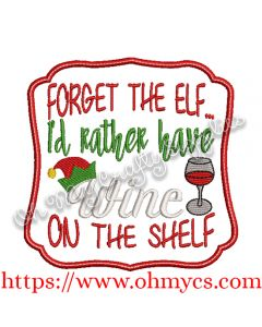 Wine On The Shelf Embroidery Design