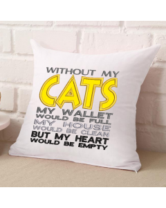 Without My Cats Embroidery Applique